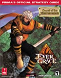Evergrace: Prima's Official Strategy Guide (0761532889) by Jessica Harrison