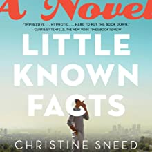 Little Known Facts (       UNABRIDGED) by Christine Sneed Narrated by Steven Menasche