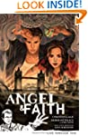 Angel & Faith Volume 1: Live Through...