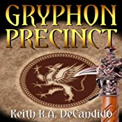 Gryphon Precinct: Cliff's End Book 4 | Keith R.A. DeCandido