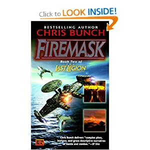 Firemask: Book Two of the Last Legion by Chris Bunch