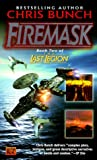 Firemask (The last legion) Chris Bunch