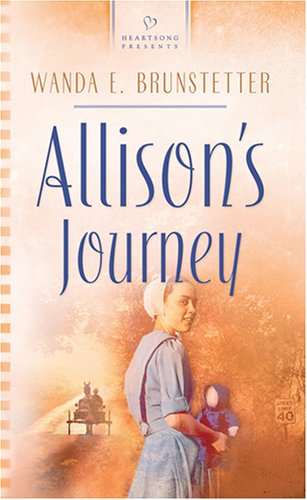Allison's Journey (Brides of Webster County, Book 4), Wanda E. Brunstetter