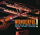 Deep Blue Organ Trio: Wonderful I Stevie Wonder / Deep Blue Organ Trio