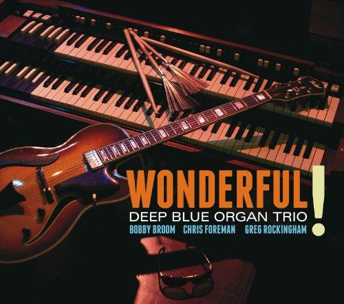 Wonderful! (Deep Blue Organ Trio compare prices)