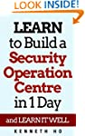 LEARN to Build a Security Operation C...