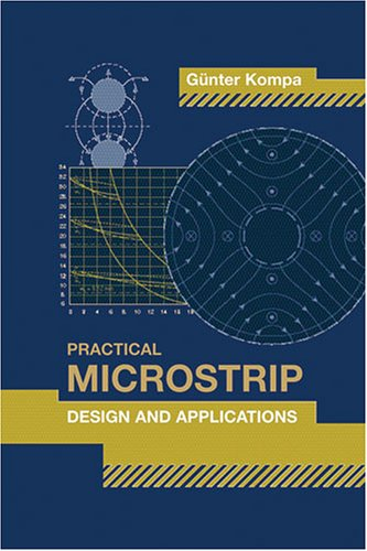 Practical Microstrip Design And Applications (Artech House Microwave Library)