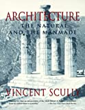 Architecture: The Natural and the Manmade (0312097425) by Scully, Vincent