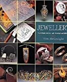 Jewellery: Fundamentals of Metalsmithing (0713649003) by McCreight, Tim