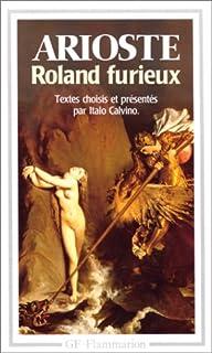 Roland furieux : [Textes choisis]