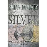 Silver (English Edition)di brian  january