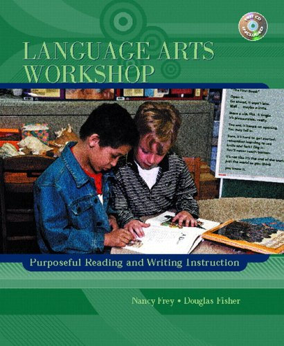 Language Arts Workshop: Purposeful Reading and Writing...