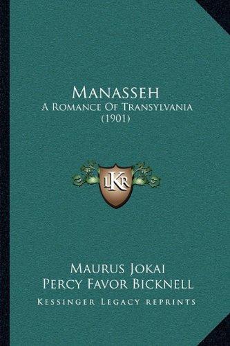 Manasseh: A Romance of Transylvania (1901)