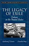 img - for The Legacy of Exile: Cubans in the United States (Part of the Allyn & Bacon New Immigrants Series): 1st (First) Edition book / textbook / text book