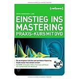 """Einstieg ins Mastering: Praxis-Kurs mit DVDvon """"Georg Berhausen-Land"""""""