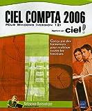 echange, troc Béatrice Daburon - Ciel Compta 2006 : Pour Windows (version 12)
