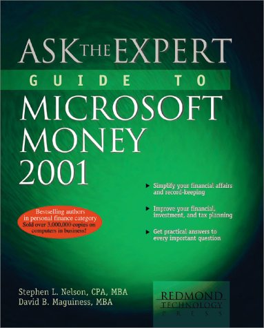 Ask the Expert Guide to Microsoft Money 2001, David B. Maguiness, Stephen L. Nelson CPA