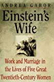 Einstein's Wife and Other Women of Genius