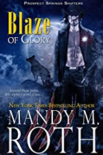 Blaze of Glory (Prospect Springs Shifters Book 1)