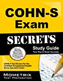 COHN-S Exam Secrets Study Guide: COHN-S Test Review for the Certified Occupational Health Nurse Specialist Exam