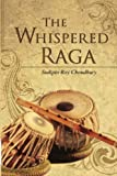 img - for The Whispered Raga book / textbook / text book
