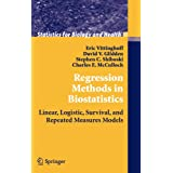 Regression Methods in Biostatistics: Linear, Logistic, Survival, and Repeated Measures Models (Statistics for Biology and Health) ~ Eric Vittinghoff