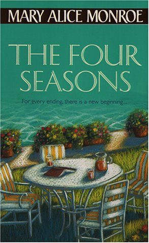 Four Seasons, Mary Alice Monroe