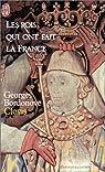 Les rois qui ont fait la France : Clovis