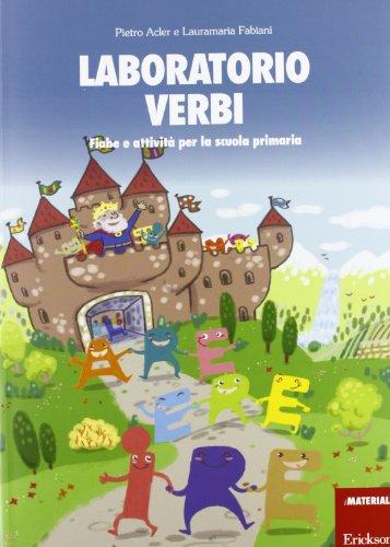 Laboratorio verbi Fiabe e attività per la scuola primaria PDF