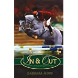 In and Out: Year One in the Jumping for Gold Series (Jumping for Gold)by Barbara Moss