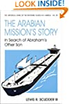 Arabian Missions Story: In Search of...