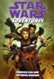 Jeremy Barlow Star Wars Adventures (Vol. 2): Princess Leia and the Royal Ransom (Star Wars Adventures : Princess Leia and the Royal Ransom)