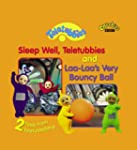 "2 Tales from Teletubbyland: ""Sleep We..."