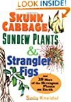 Skunk Cabbage, Sundew Plants and Stra...