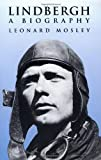 Lindbergh: A Biography (Dover Transportation) (0486409643) by Mosley, Leonard