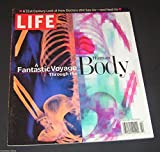 img - for Life Magazine: A Fantastic Voyage Through the Human Body (A 21st Century Look at How Doctors Will See Us - and Heal Us) (February 1997) book / textbook / text book