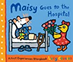 Maisy Goes to the Hospital: A Maisy F...