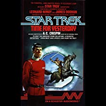 Star Trek: Time for Yesterday Audiobook by A. C. Crispin Narrated by Leonard Nimoy, James Doohan