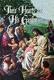 Their Hearts Are His Garden