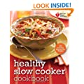 American Heart Association Healthy Slow Cooker Cookbook: 200 Low-Fuss, Good-for-You Recipes (American Heart Association Cookbook)