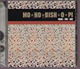 Mo Ho Bish O Pi HEAR THE AIR CD UK V2 2000