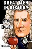 Steve Knott Isaac Newton: Great Men in History: 1