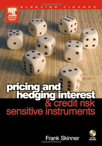 Pricing and Hedging Interest and Credit Risk Sensitive Instruments