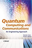 Quantum computing and communications:an engineering approach