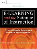 img - for e-Learning and the Science of Instruction: Proven Guidelines for Consumers and Designers of Multimedia Learning book / textbook / text book