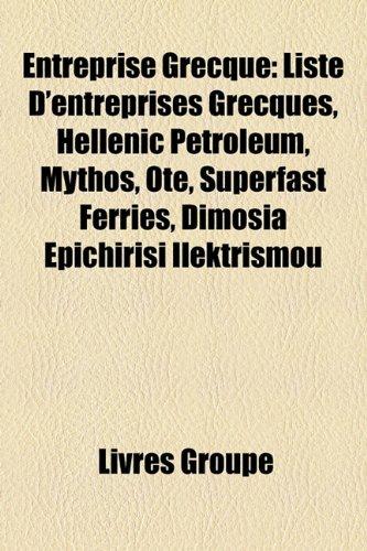 entreprise-grecque-liste-dentreprises-grecques-hellenic-petroleum-mythos-ote-superfast-ferries-dimsi