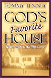 God's Favorite House (0768420431) by Tenney, Tommy