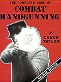 Complete Book of Combat Handgunning
