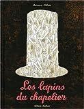 """Afficher """"Les Lapins du chapelier"""""""
