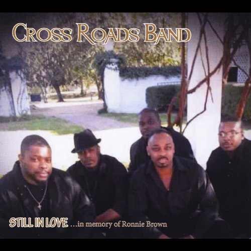 Crossroads Band - Still in Love